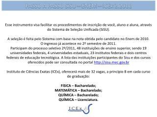 PASSO A PASSO  SiSU  – ENEM –  ICEx  2.2011