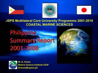 Philippine  Summary Report 2001-2008