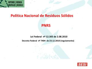 Política Nacional de Resíduos Sólidos PNRS