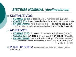 SISTEMA NOMINAL (declinaciones)