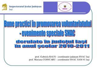Bune practici în promovarea voluntariatului - evenimente speciale SNAC