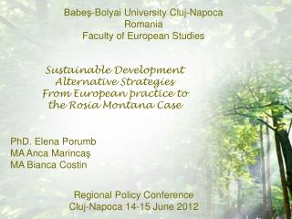 Babeş-Bolyai University Cluj-Napoca Romania  Faculty of European Studies