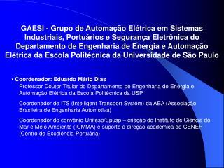 Coordenador: Eduardo Mário Dias