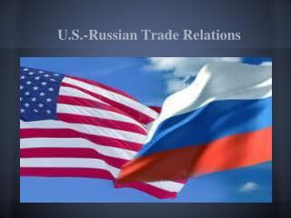 U.S.-Russian Trade Relations