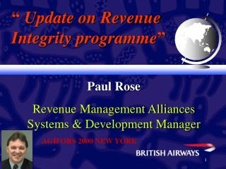 Paul Rose Revenue Management Alliances Systems & Development Manager