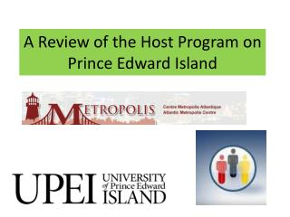A Review of the Host Program on Prince Edward Island