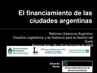 Reforma Urbana en Argentina: Desafíos Legislativos y de Gobierno para la Gestión del Suelo
