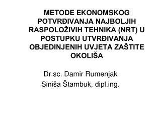 Dr.sc. Damir Rumenjak Sini�a �tambuk, diplg.