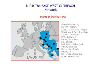 N-04:  The EAST-WEST-OUTREACH Network
