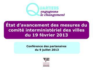État d'avancement des mesures du comité interministériel des villes du 19 février 2013