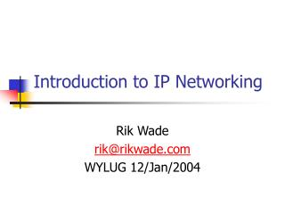Introduction to IP Networking