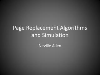 Page Replacement Algorithms and Simulation
