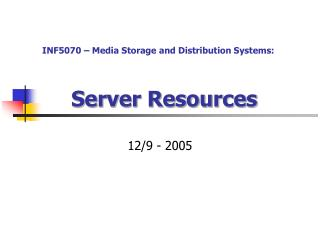 Server Resources