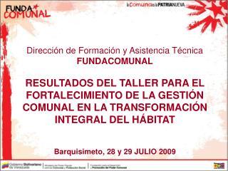 Dirección de Formación y Asistencia Técnica FUNDACOMUNAL