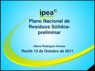 Plano Nacional de Resíduos Sólidos-preliminar Albino Rodrigues Alvarez