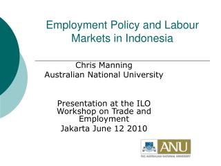 Employment Policy and Labour Markets in Indonesia