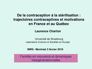 De la contraception   la st rilisation : trajectoires contraceptives et motivations  en France et au Qu bec