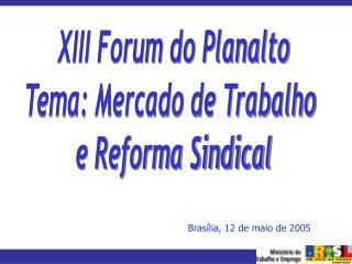 Brasília, 12 de maio de 2005