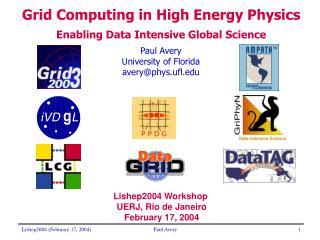 Paul Avery University of Florida avery@phys.ufl