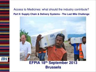 EFPIA 18 th  September 2013 Brussels