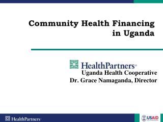 Community Health Financing  in Uganda