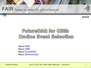 FutureDAQ for CBM:  On-line Event Selection