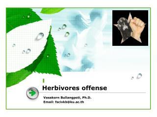 Herbivores offense