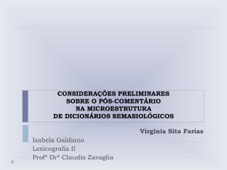 CONSIDERAÇÕES PRELIMINARES  SOBRE O PÓS-COMENTÁRIO NA MICROESTRUTURA DE DICIONÁRIOS SEMASIOLÓGICOS