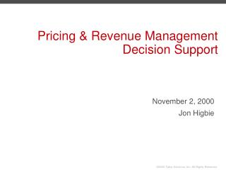 Pricing & Revenue Management Decision Support