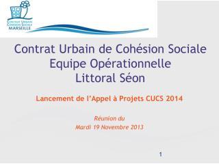 Contrat Urbain de Cohésion Sociale  Equipe Opérationnelle  Littoral Séon