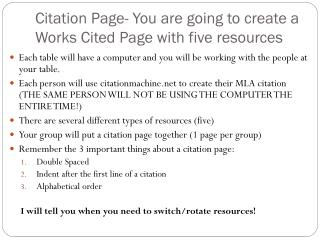 Citation Page- You are going to create a Works Cited Page with five resources