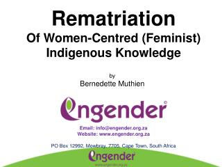 Rematriation Of Women-Centred (Feminist) Indigenous Knowledge