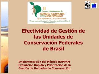 Efectividad de Gestión de las Unidades de Conservación Federales de Brasil
