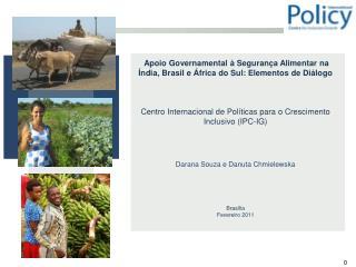 Apoio Governamental à Segurança Alimentar na Índia, Brasil e África do Sul: Elementos de Diálogo