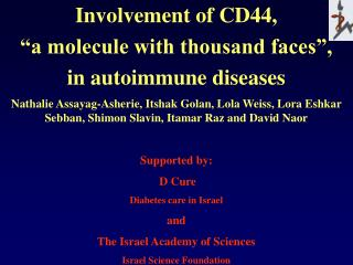 "Involvement of CD44,  ""a molecule with thousand faces"",  in autoimmune diseases"