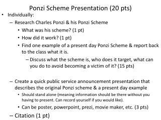 Ponzi Scheme Presentation (20 pts)