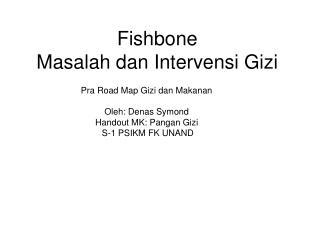 Fishbone  Masalah dan Intervensi Gizi