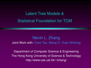 Latent Tree Models   Statistical Foundation for TCM