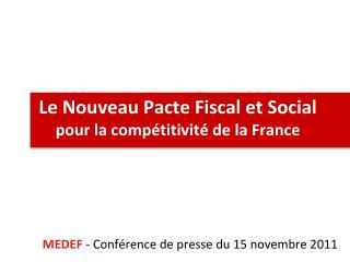 Le Nouveau Pacte Fiscal et Social pour la compétitivité de la France