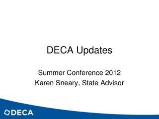 DECA Updates
