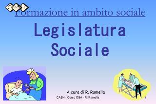 Formazione in ambito sociale Legislatura  Sociale