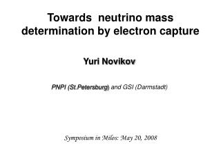 Towards  neutrino mass determination by electron capture