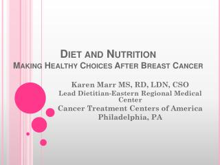 Diet and Nutrition Making Healthy Choices After Breast Cancer