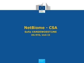 NetBiome - CSA Sofie VANDEWOESTIJNE DG RTD, Unit I3