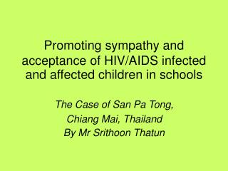 Promoting sympathy and acceptance of HIV/AIDS infected and affected children in schools