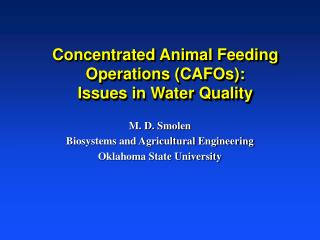 Concentrated Animal Feeding Operations (CAFOs): Issues in Water Quality