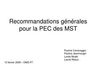 Recommandations générales pour la PEC des MST