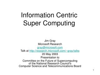 Information Centric  Super Computing
