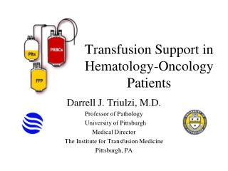 Transfusion Support in Hematology-Oncology Patients