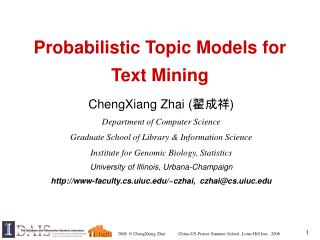 Probabilistic Topic Models for  Text Mining